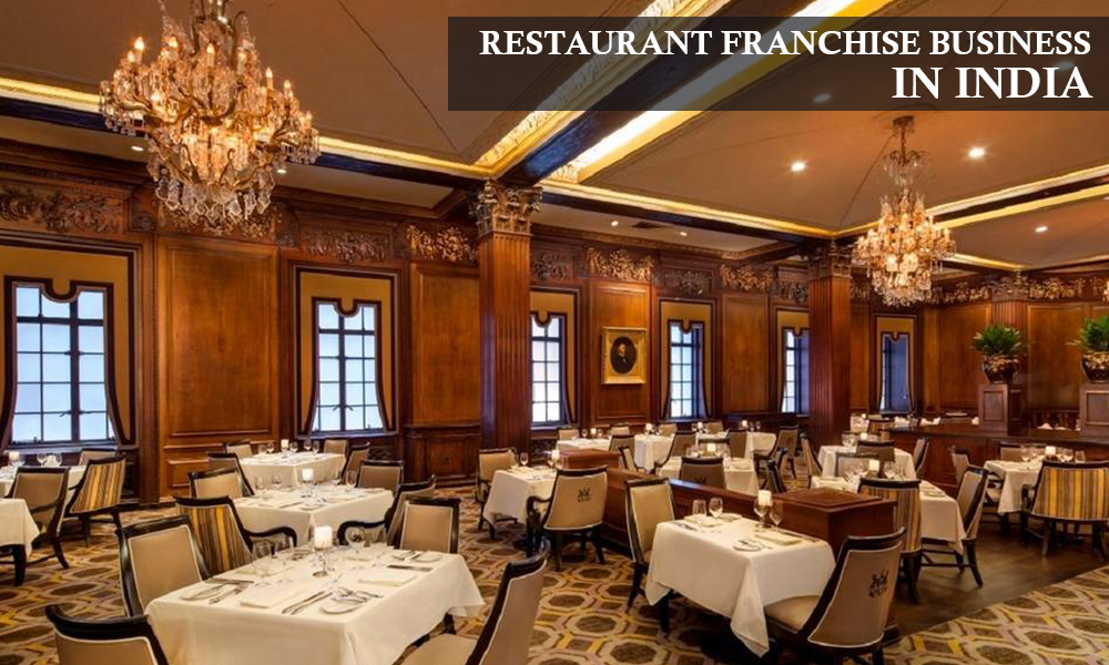 RESTAURANT FRANCHISE BUSINESS IN INDIA