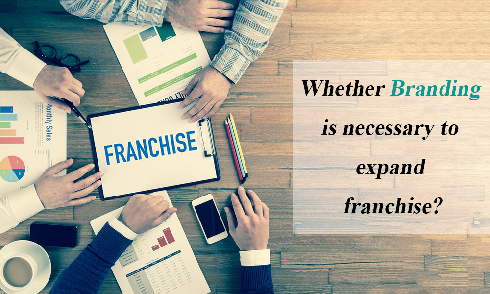 Why branding is important for a franchise?